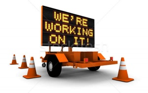 were-working-on-it---construction-sign